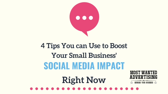 4 Tips You Can Use To Boost Your Small Business' Social Media Impact Right Now